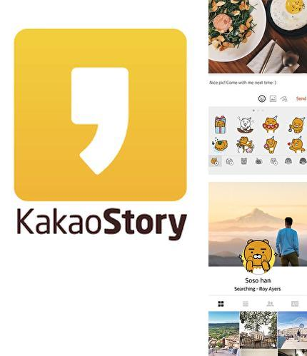Besides Slack Android program you can download KakaoStory for Android phone or tablet for free.