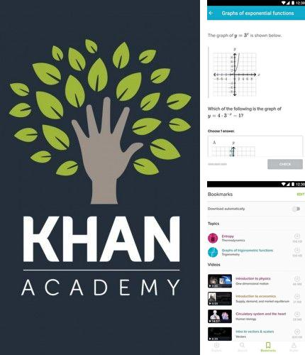 Besides Servers Ultimate Android program you can download Khan academy for Android phone or tablet for free.