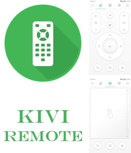 Besides Twitter Android program you can download KIVI remote for Android phone or tablet for free.