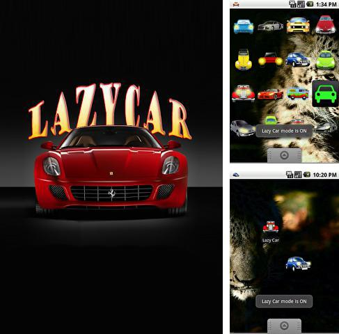 Besides Bolo - Your personal voice assistant Android program you can download Lazy Car for Android phone or tablet for free.