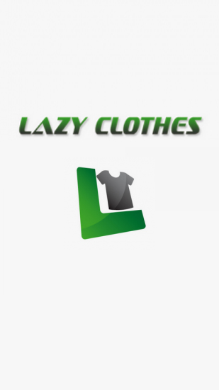 Download Lazy Clothes for Android phones and tablets.