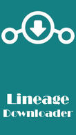Download Lineage downloader for Android - best program for phone and tablet.