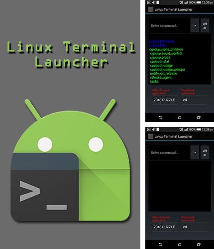 Besides Square home Android program you can download Linux terminal launcher for Android phone or tablet for free.