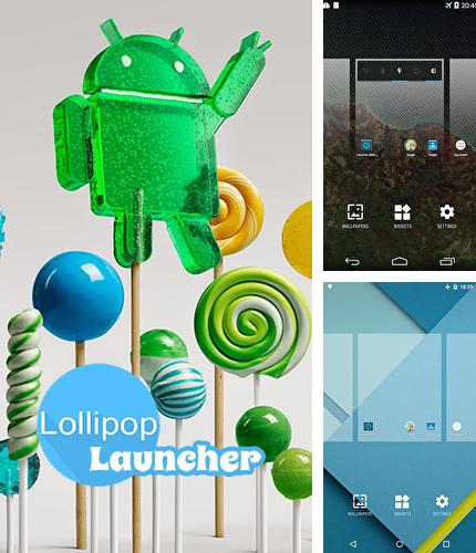 Además del programa 90+ photo effects para Android, podrá descargar Lollipop launcher para teléfono o tableta Android.