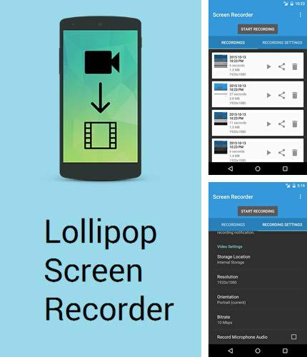 Descargar gratis Lollipop screen recorder para Android. Apps para teléfonos y tabletas.