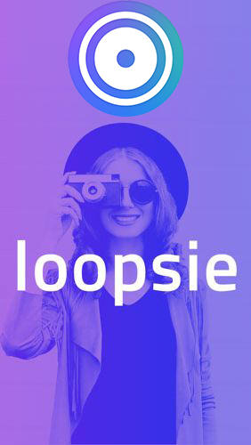 Loopsie - Motion video effects & living photos