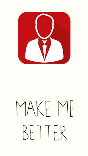 Make me better - Personality dev & Motivation