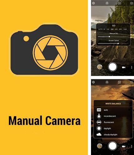 Descargar gratis Manual camera: DSLR camera HD professional para Android. Apps para teléfonos y tabletas.