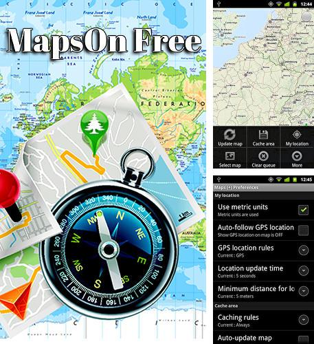 Besides Zipper Android program you can download Maps on free for Android phone or tablet for free.