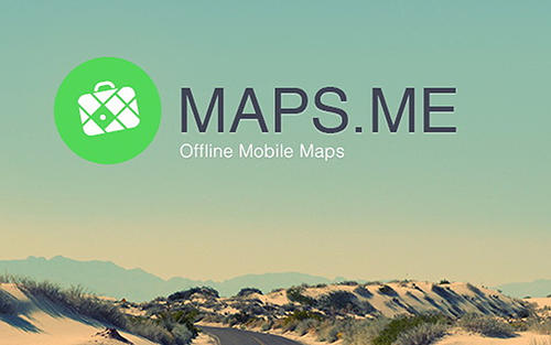 Download Maps.Me: Offline mobile maps for Android phones and tablets.