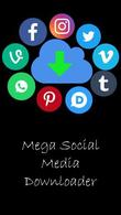 Download Mega social media downloader for Android - best program for phone and tablet.