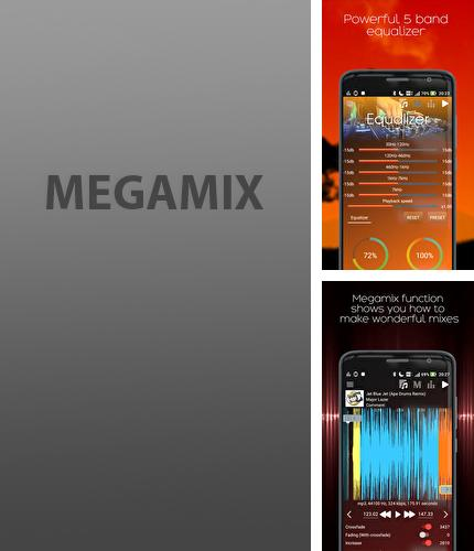 Download Megamix: Player for Android phones and tablets.