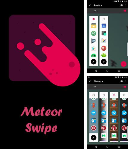 Besides Smart Tools Android program you can download Meteor swipe - Edge sidebar launcher for Android phone or tablet for free.
