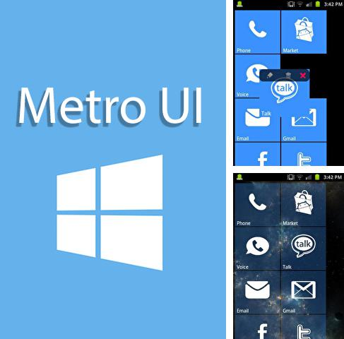 Besides ROM wallpapers Android program you can download Metro UI for Android phone or tablet for free.