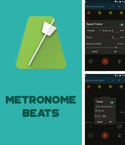 Download Metronome Beats for Android phones and tablets.