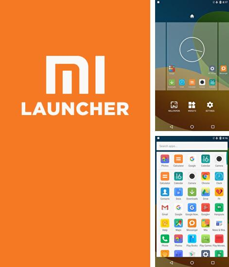 Besides Quick control dock Android program you can download Mi: Launcher for Android phone or tablet for free.