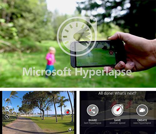 Besides Game booster: Play games daster & smoother Android program you can download Microsoft hyperlapse for Android phone or tablet for free.