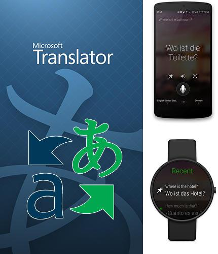 Download Microsoft translator for Android phones and tablets.