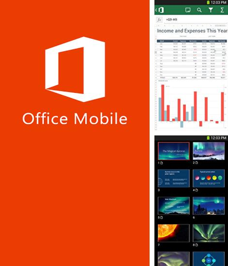 Besides AndroIRC Android program you can download Microsoft Office Mobile for Android phone or tablet for free.