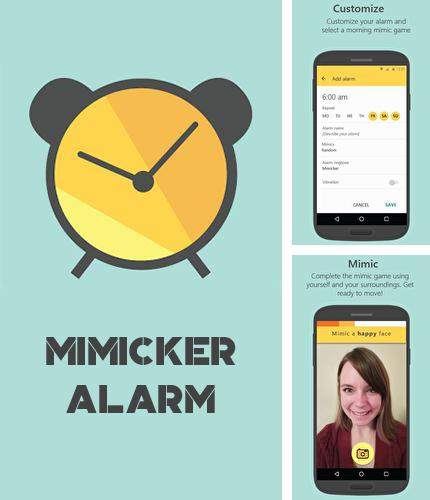 Download Mimicker alarm for Android phones and tablets.