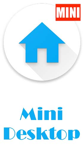 Mini desktop: Launcher