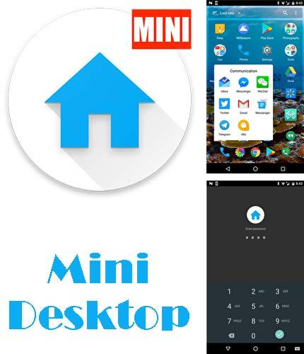 Besides Wi-Fi analyzer Android program you can download Mini desktop: Launcher for Android phone or tablet for free.