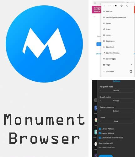 Descargar gratis Monument browser: AdBlocker & Fast downloads para Android. Apps para teléfonos y tabletas.