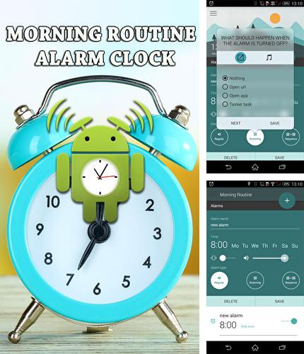 Besides Maps.Me: Offline mobile maps Android program you can download Morning routine: Alarm clock for Android phone or tablet for free.