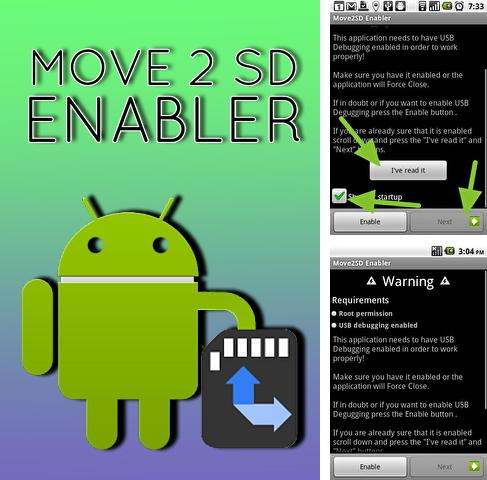 Download Move 2 SD enabler for Android phones and tablets.