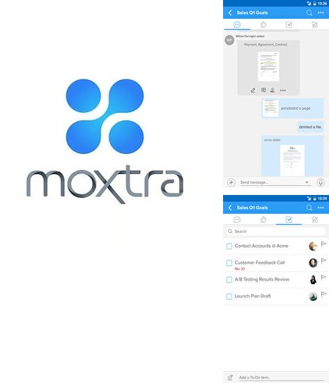 Download Moxtra for Android phones and tablets.