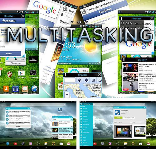 Download Multitasking for Android phones and tablets.