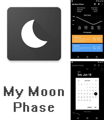 Besides DigiCal calendar agenda Android program you can download My moon phase - Lunar calendar & Full moon phases for Android phone or tablet for free.