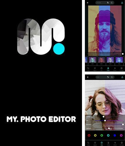 Outre le programme InShot - Video editor & Photo editor pour Android vous pouvez gratuitement télécharger MY photo editor: Filter & cutout collage sur le portable ou la tablette Android.