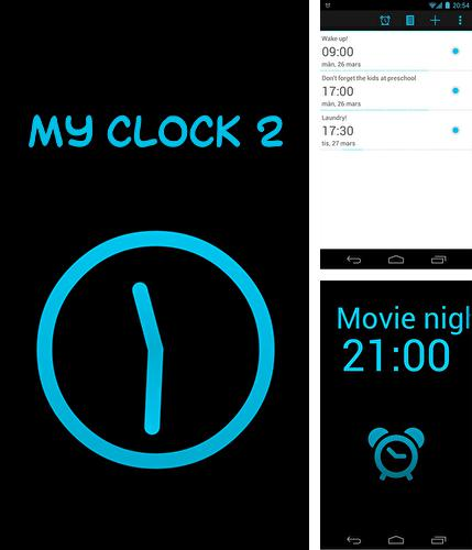 Download My clock 2 for Android phones and tablets.