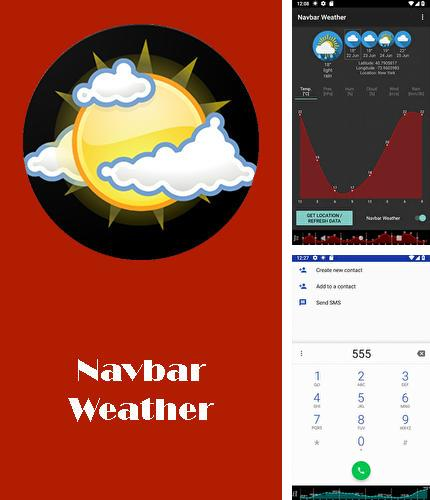 Neben dem Programm Share it für Android kann kostenlos Navbar weather - Local forecast on navigation bar für Android-Smartphones oder Tablets heruntergeladen werden.