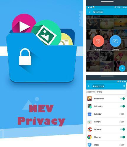 Besides Zaycev.net Android program you can download NEV Privacy - Files cleaner, AppLock & vault for Android phone or tablet for free.