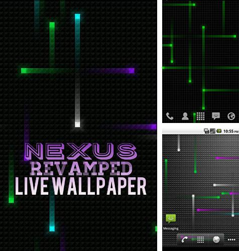 除了Retrica Android程序可以下载Nexus revamped live wallpaper的Andr​​oid手机或平板电脑是免费的。