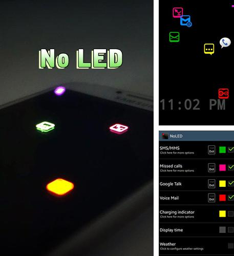 Besides Fluxo - Icon pack Android program you can download No LED for Android phone or tablet for free.