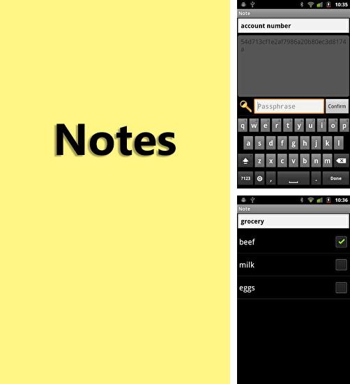 Download Notes for Android phones and tablets.
