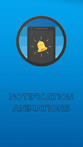 Notification animations