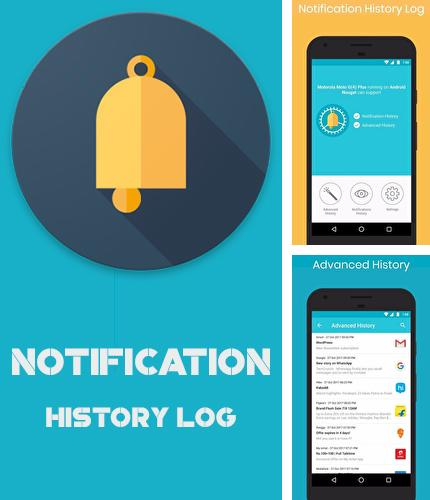 Besides Meteoprog: Dressed by weather Android program you can download Notification history log for Android phone or tablet for free.