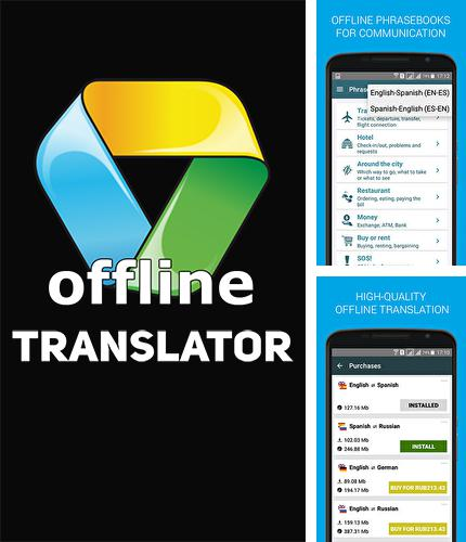Download Offline translator for Android phones and tablets.