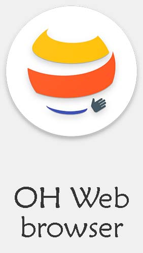 OH web browser - One handed, fast & privacy