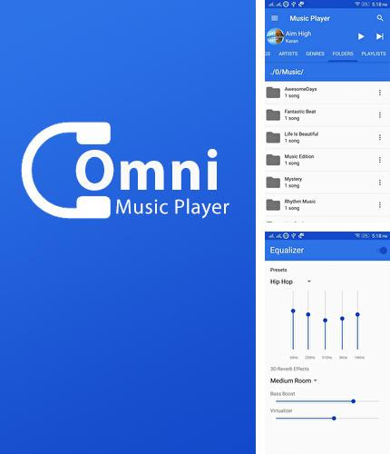 Besides Netflix Android program you can download Omni: Music Player for Android phone or tablet for free.