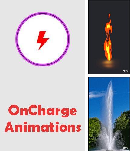 Besides FastKey launcher Android program you can download OnCharge animations for Android phone or tablet for free.