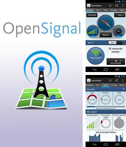 Besides Screener Android program you can download Open signal for Android phone or tablet for free.