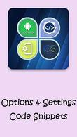 下载Options & Settings code snippets: Android & iOS为Android - 用于手机和平板电脑的最佳方案。