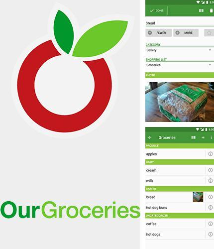 Besides Pocket planets Android program you can download Our Groceries: Shopping list for Android phone or tablet for free.