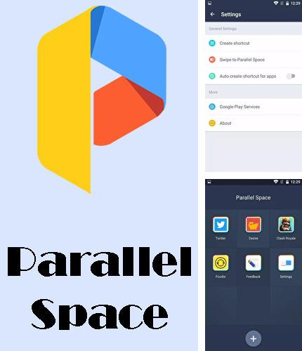 Besides ZUI Locker Android program you can download Parallel space - Multi accounts for Android phone or tablet for free.