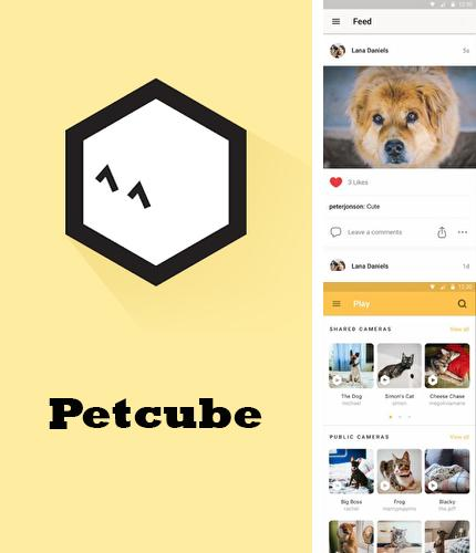 Besides ComiXology Android program you can download Petcube for Android phone or tablet for free.